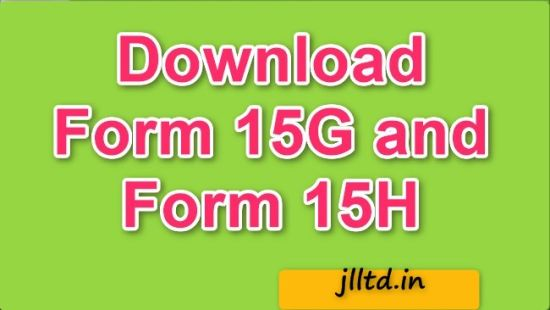 Form 15G and Form 15H